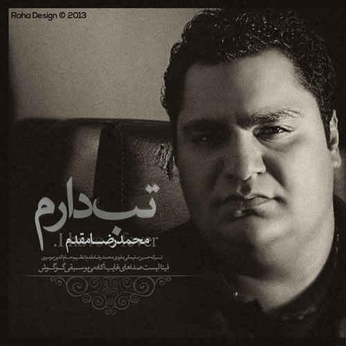 متن آهنگ تب دارم از محمدرضا مقدم | WwW.BestBaz.IR